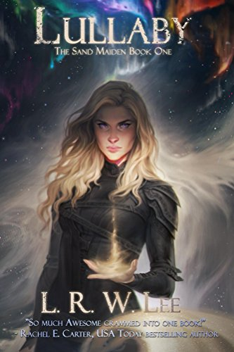 Lullaby: New Adult Epic Fantasy Romance with Young Adult Appeal (The Sand Maiden Book 1) thumbnail