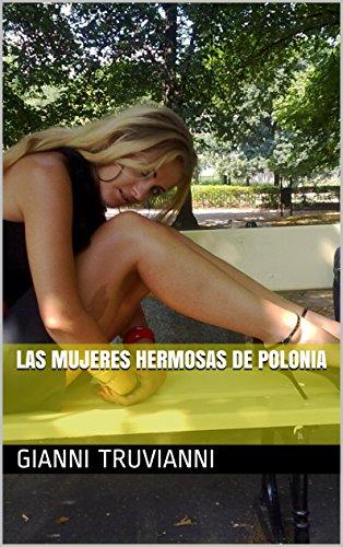 Descargar Libro Las Mujeres Hermosas De Polonia de Gianni Truvianni