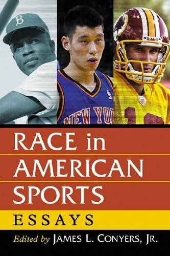 Race in American Sports: Essays by James L. Conyers Jr. (2014-05-27)