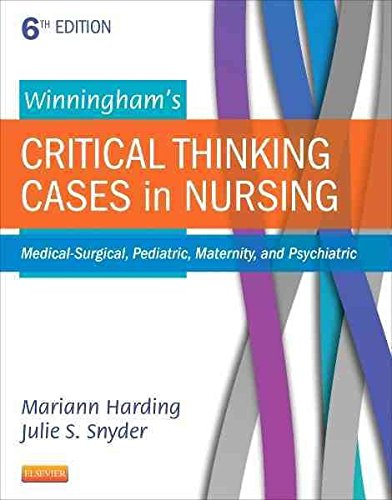 Descargar Libro [(Winningham's Critical Thinking Cases in Nursing : Medical-Surgical, Pediatric, Maternity, and Psychiatric)] [By (author) Mariann M. Harding ] published on (March, 2015) de Mariann M. Harding