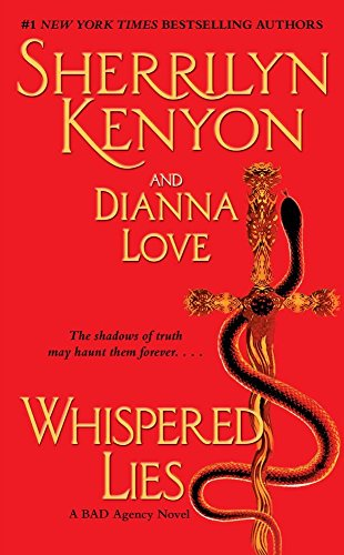 Whispered Lies (B.A.D.: Bureau of American Defense) by Sherrilyn Kenyon (15-Apr-2010) Mass Market Paperback