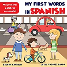 My First Words In Spanish: (Spanish books for kids) (English Edition)