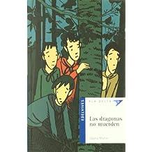 Las dragonas no muerden (Ala Delta (Serie Azul))