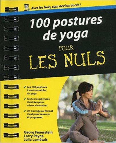 100 Postures de yoga Poche Pour les Nuls de Julia LEMETAIS ( 3 juillet 2014 )