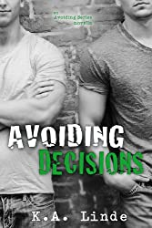 Avoiding Decisions (English Edition)
