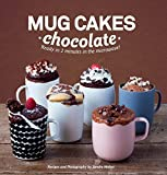 Mug Cakes Chocolate: Ready in Two Minutes in the Microwave! by Sandra Mahut (2015-09-08)