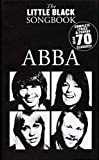 ABBA Little Black Songbook 70 chansons.