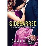 Sidebarred: A Legal Briefs Novella (English Edition)