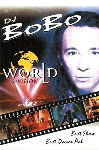 DJ Bobo - World in Motion