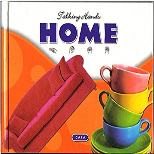 Home/Casa (Talking Hands, Listening Eyes) por Kathleen Petelinsek