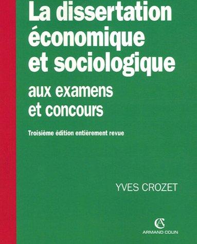 La dissertation économique et sociologique aux examens et concours par Yves Crozet