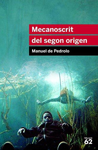 Mecanoscrit Del Segon Origen (Educació 62) por Manuel de Pedrolo