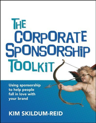 The Corporate Sponsorship Toolkit Pap/Cdr edition by Skildum-Reid, Kim (2012) Paperback