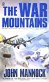 The War Mountains (Signet Military Novels)