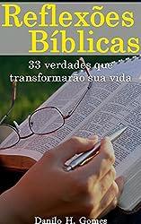 Reflexões Bíblicas: 33 verdades que transformarão sua vida (Portuguese Edition)