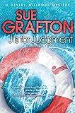 J is for Judgement (Kinsey Millhone Alphabet series Book 10)