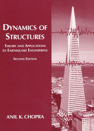 Download Pdf Dynamics Of Structures Theory And Applications To Earthquake Engineering Best Online By Anil K Chopra Bolkmnjdfcregsc07b