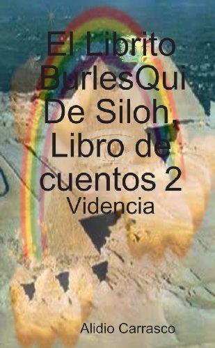 El Librito BurlesQui De Siloh, Libro De Cuentos 2