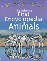 Usborne First Encyclopedia of Animals (Usborne First Encyclopaedias)