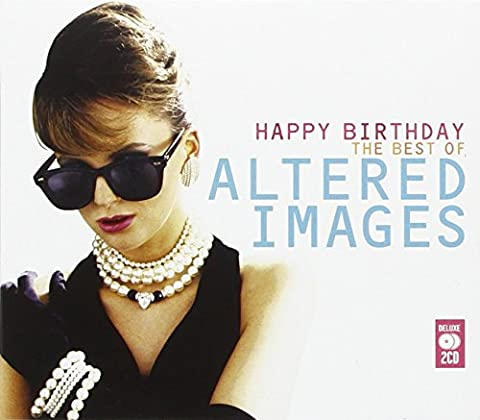 Happy Birthday: The Best Of Altered Images