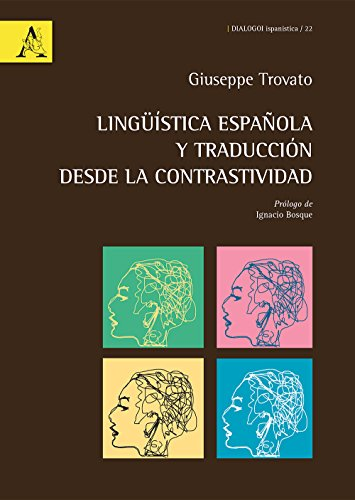 Lingüística española y traducción desde la contrastividad (Dialogoi Ispanistica)