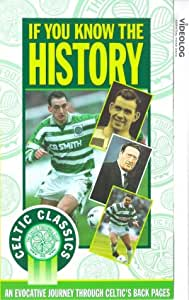Celtic Fc: Celtic - If You Know The History [VHS]