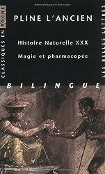 Histoire naturelle. Livre XXX: Magie et pharmacopée