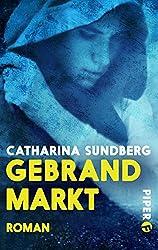 Gebrandmarkt: Roman aus der Hansezeit (Anne Persdotter 1)