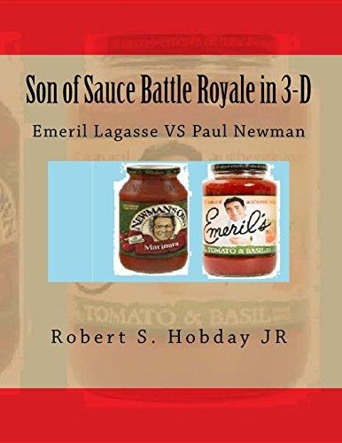 son of sauce battle royale in 3 d emeril lagasse vs paul newman
