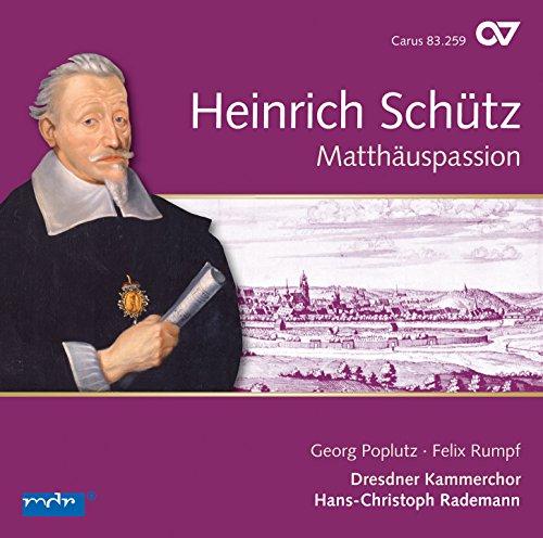 Schütz: Matthäuspassion & Other Vocal Works (St. Matthew Passion)