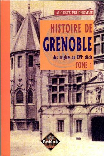 histoire-de-grenoble-tome-1-des-origines-au-xvie-sicle