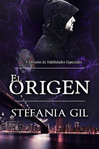 El Origen (División de Habilidades Especiales - DHE - nº 1)