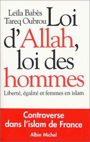 Loi d'Allah, loi des hommes