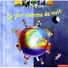 DE JOUR COMME DE NUIT
