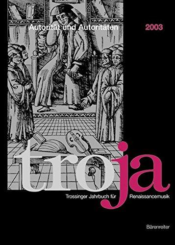 Autorität und Autoritäten in musikalischer Theorie, Komposition und Aufführung (Trossinger...