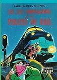 Image de Les six compagnons et les pirates du rail : Collection : Bibliothèque verte cartonnée & illustrée