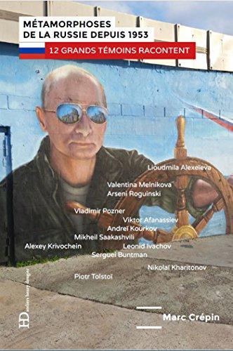 Métamorphoses de la Russie depuis 1953 - 12 grands témoins racontent (METAMORPHOSES D)