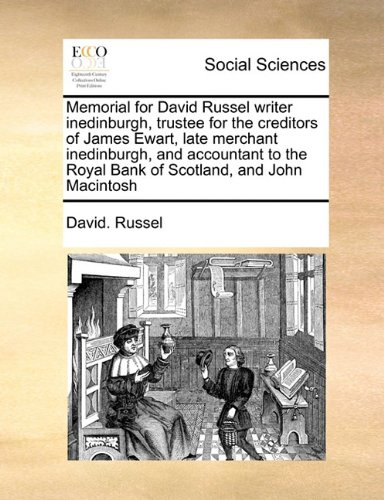 memorial-for-david-russel-writer-inedinburgh-trustee-for-the-creditors-of-james-ewart-late-merchant-