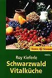 Schwarzwald Vitalküche