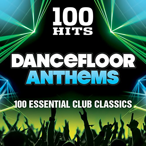100 Hits Dancefloor Anthems [Exp...