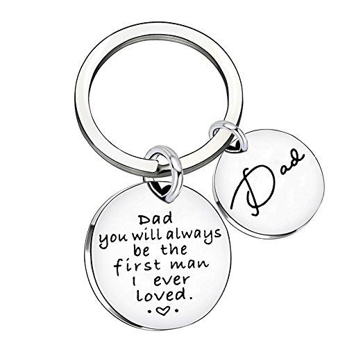 Dad Geschenke aus Tochter Sohn Schlüssel Kette Herren Hochzeit Geschenke Vatertag Geschenke Dad Sie wird immer der erste Mensch I Ever Loved
