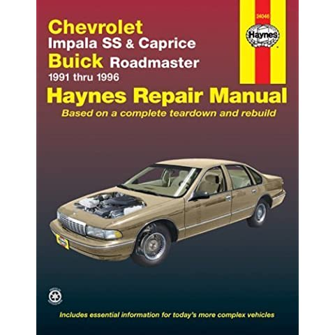 Chevrolet Impala SS & Buick Roadmaster '91'96 (Haynes Repair Manuals) 1st edition by Haynes, John (1998) Paperback