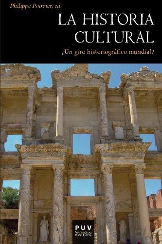 La historia cultural: ¿Un giro historiográfico mundial? (Història)