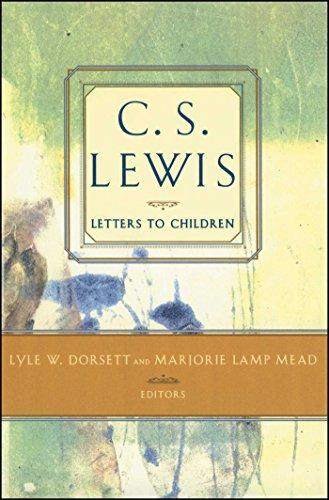 C.S. Lewis: Letters to Children (C.S. Lewis Classics)