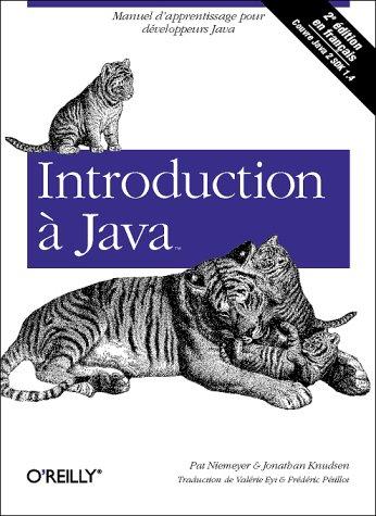 Introduction à Java par Patrick Niemeyer, Jonathan Knudsen
