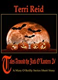 Tales Around the Jack O'Lantern 4: A Mary O'Reilly Paranormal Short Story