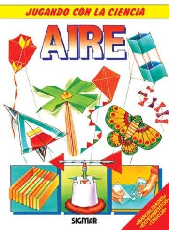 Aire/Air (Jugando con la ciencia/Playing with Science) por Brenda Walpole