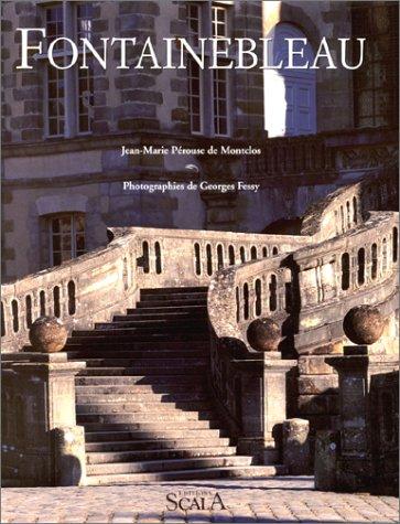 Fontainebleau par Georges Fessy, Jean-Marie Pérouse de Montclos