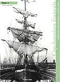 Image de Cap-Horniers français : Tome 2, Histoire de l'armement Bordes et de ses navires