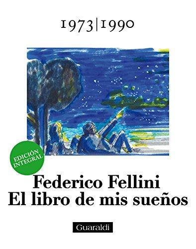 El libro de mis sueños - 1973|1990 - Volumen Tercero: Edición integral